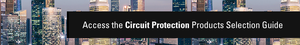 Circuit protection guide